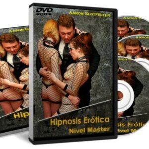 Aaron Glotfelter Maestría en Hipnosis Erótica