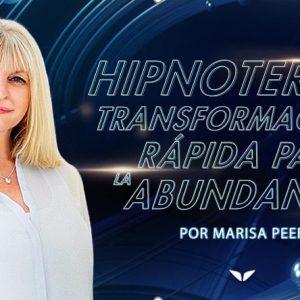 Hipnoterapia transformacional rápida para la abundancia - Marisa Peer