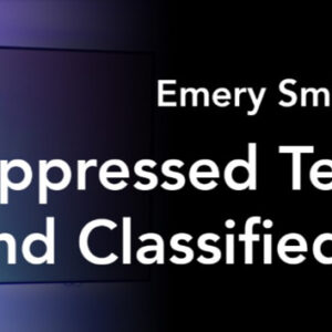 Suppressed Technology and Classified Projects with Emery Smith (English)