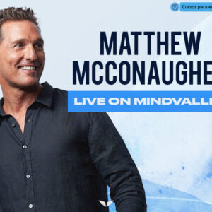Matthew McConaughey Live on Mindvalley