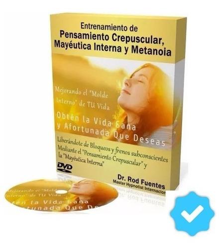 Pensamiento Crepuscular, Mayeutica Interna y Metanoia - Rod Fuentes