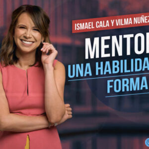 Mas Mentoría Ismael Cala y Vilma Núñez