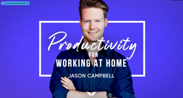 Productivity for Working at Home by Jason Campbell