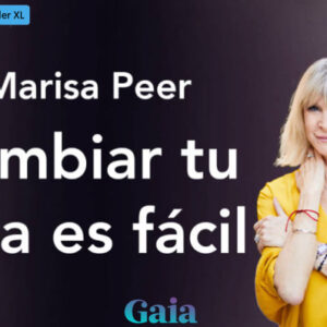 Eventos en streaming de Gaia Cambiar tu vida es fácil por Marisa Peer