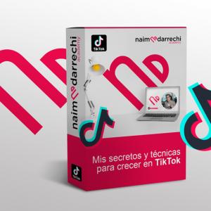 Mis Mayores Secretos para Crecer en TikTok – Naim Darrechi